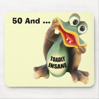 Insane 50th Birthday Mousepad