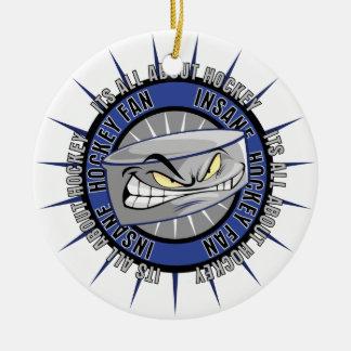 Insane Hockey Fan Ceramic Ornament