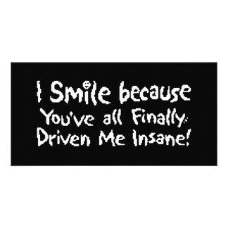 Insane Smile Custom Photo Card