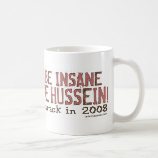 Insane To Vote Hussein Deer Mug