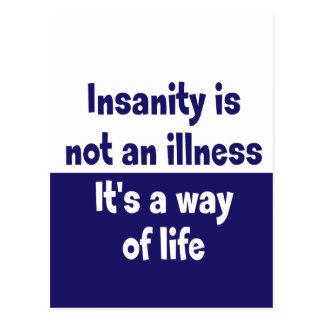 Insanity is not an illness postcard