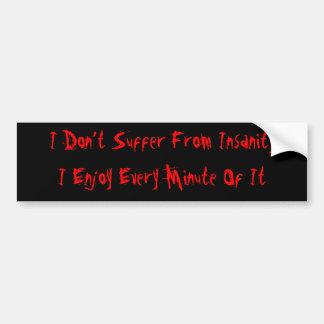 Insanity lover car bumper sticker