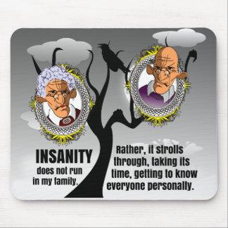Insanity Mousepad