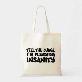 INSANITY PLEA bag - choose style & color