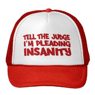 INSANITY PLEA hat