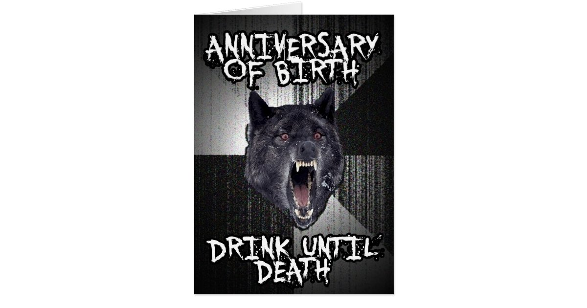 insanity wolf birthday card zazzle
