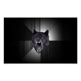 Insanity Wolf Poster