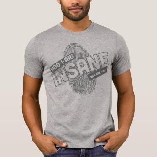 Insano Camiseta