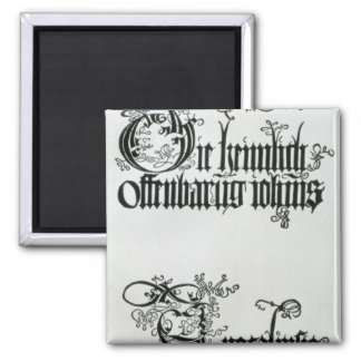 Inscriptions in Gothic script Magnet