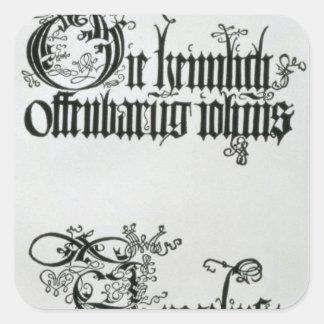 Inscriptions in Gothic script Square Sticker