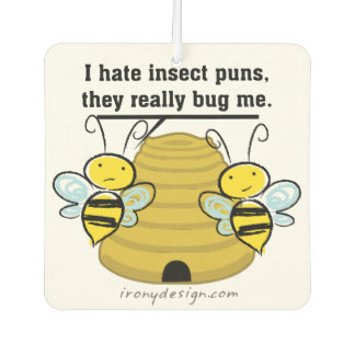 Insect Puns Bug Me Funny Bumble Bees Air Freshener