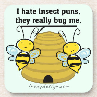 Insect Puns Bug Me Funny Bumble Bees Drink Coaster
