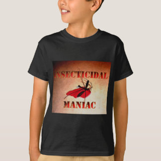 Insecticidal Maniac (color) T-Shirt