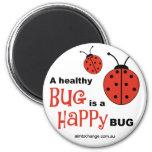 Insecto feliz sano - imán del refrigerador