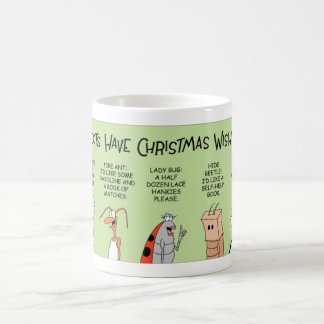 Insects and their Christmas wish lists Coffee Mug