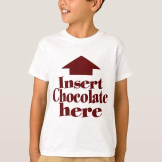 Insert Chocolate Here T-Shirt
