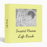 """Insert Name"" Life Book Binder"