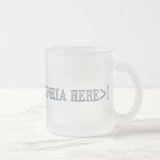 <insert onomatopœia here>¡! taza