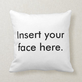Insert your face here pillow