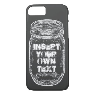 Insert Your Own Text Mason Jar Chalkboard Style iPhone 8/7 Case