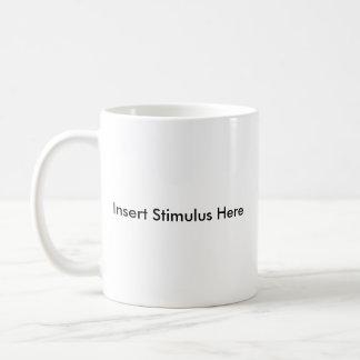 Inserte el estímulo aquí taza básica blanca