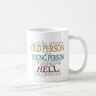 Inside Every Old Person Coffee Mug