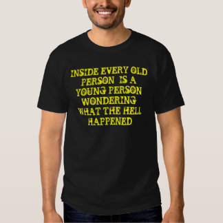 INSIDE EVERY OLD PERSON  IS A YOUNG PERSON WOND... DRESSES