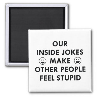Inside Jokes Magnet