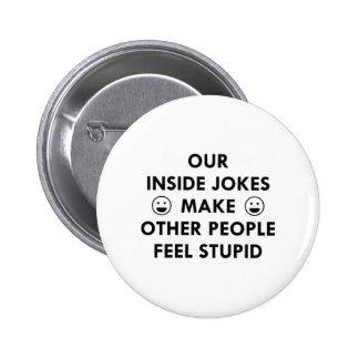 Inside Jokes Pinback Button
