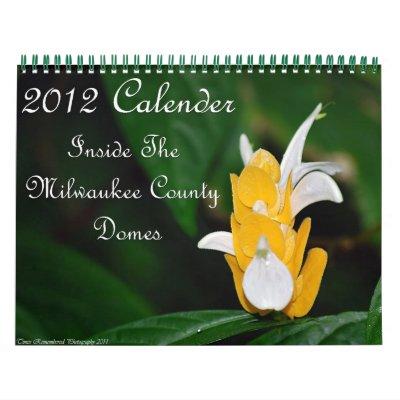 Inside The Milwaukee County Domes Calendars