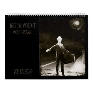 Inside the World of Max Sturdivant 2016 Calendar