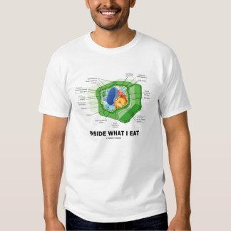 Inside What I Eat (Plant Cell Vegetarian Humor) T Shirt