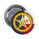 Insignia 2012 del guardabosques de Rick Perry Pin Redondo De 2 Pulgadas