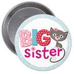 Insignia/botón de la hermana grande pin