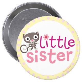 insignia/botón de la pequeña hermana pin redondo de 4 pulgadas