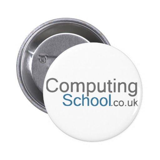 Insignia de escuela computacional pin redondo de 2 pulgadas
