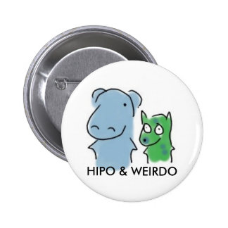 Insignia de Hipo y del Weirdo Pin Redondo 5 Cm