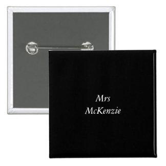 Insignia de señora Mckenzie Pin Cuadrada 5 Cm