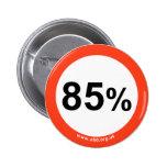 insignia del 85% pins