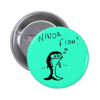 Insignia del botón de los pescados de Ninja