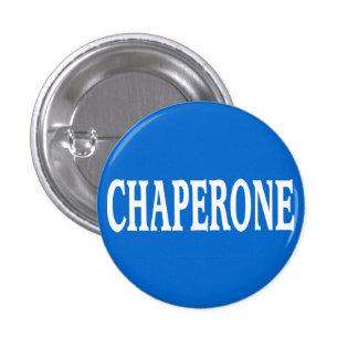 Insignia del Chaperone Pin Redondo De 1 Pulgada
