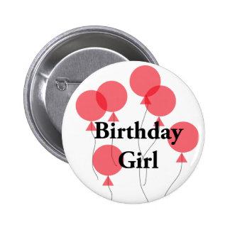 Insignia del chica del cumpleaños pin redondo de 2 pulgadas