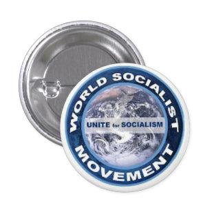 Insignia del movimiento socialista del mundo pin redondo de 1 pulgada