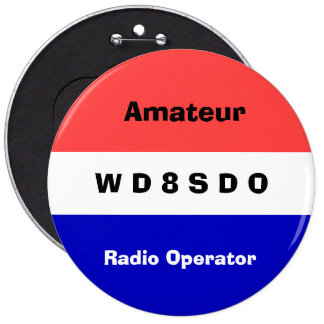 Insignia del operador de radio de Amatuer Pin Redondo De 6 Pulgadas