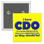 Insignia divertida del botón de CDO OCD Pins