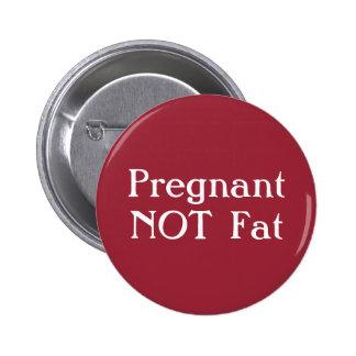 Insignia no gorda embarazada chapa redonda 5 cm