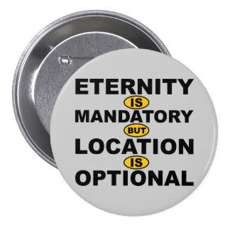 Insignia opcional del botón de la ubicación obliga pin redondo de 3 pulgadas