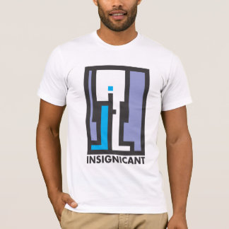 INSIGNIFICANT MAN - T-Shirt