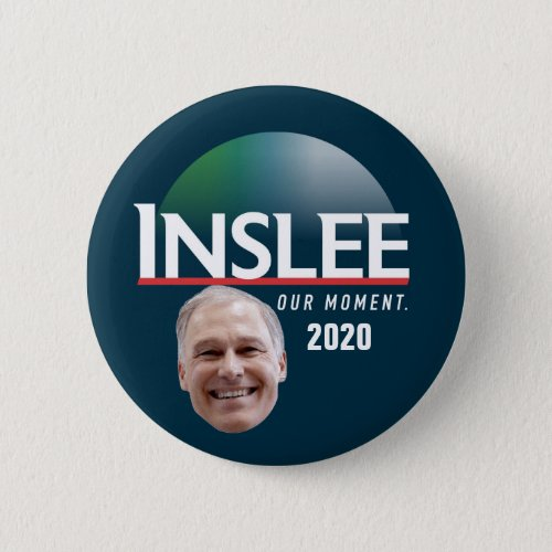 Inslee 2020 button