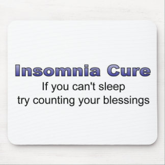 Insomnia cure try counting your blessings mousepads
